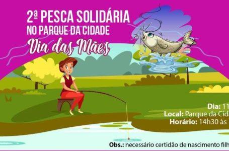Prefeitura promove Pesca Solidária para o dia das Mães.