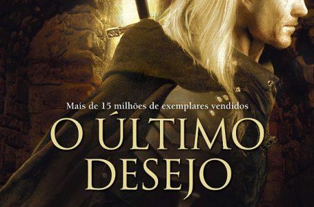 O Último Desejo, obra que conta a saga do bruxo de The Witcher, chega a Auti Books