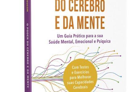[SAÚDE MENTAL] Livro sobre saúde e bem-estar ensina como manter o cérebro e a mente mais despertos e vitalizados